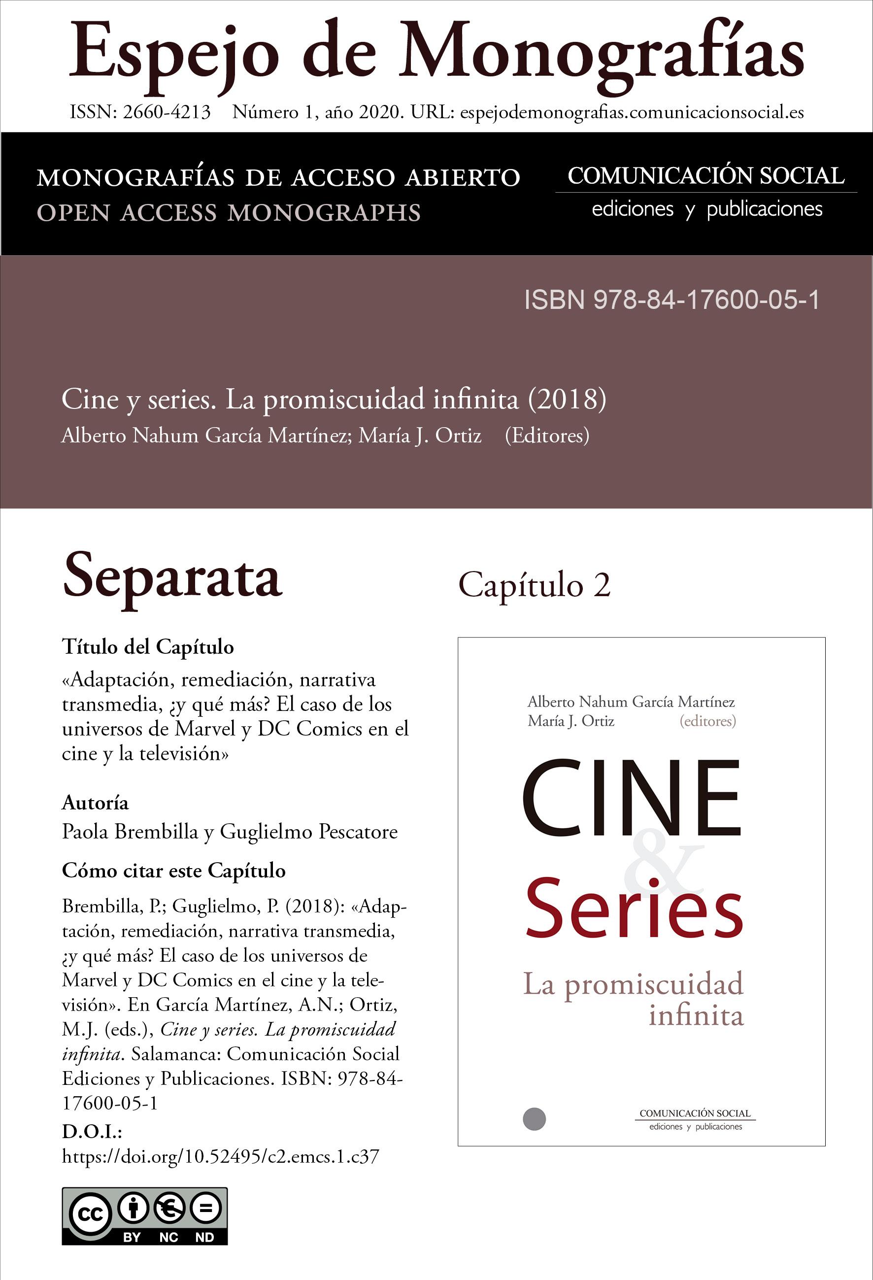 Separata del Capítulo 2 correspondiente a la monografía Cine y series: la promiscuidad infinita