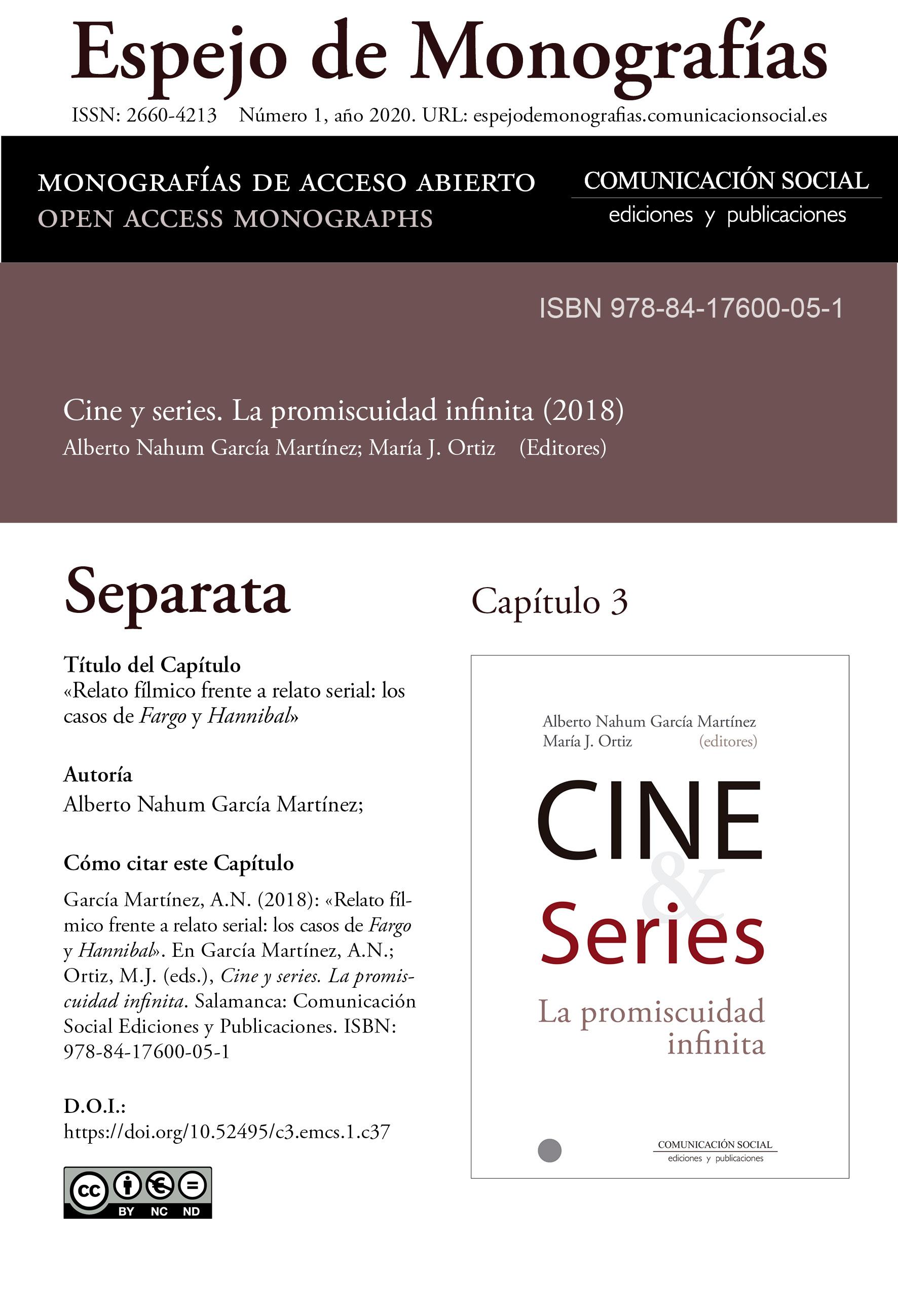 Separata del Capítulo 3 correspondiente a la monografía Cine y series: la promiscuidad infinita