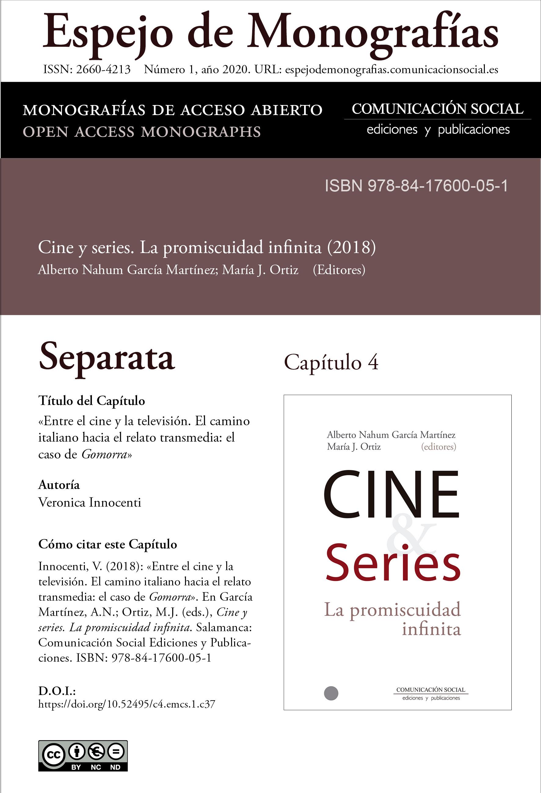 Separata del Capítulo 4 correspondiente a la monografía Cine y series: la promiscuidad infinita
