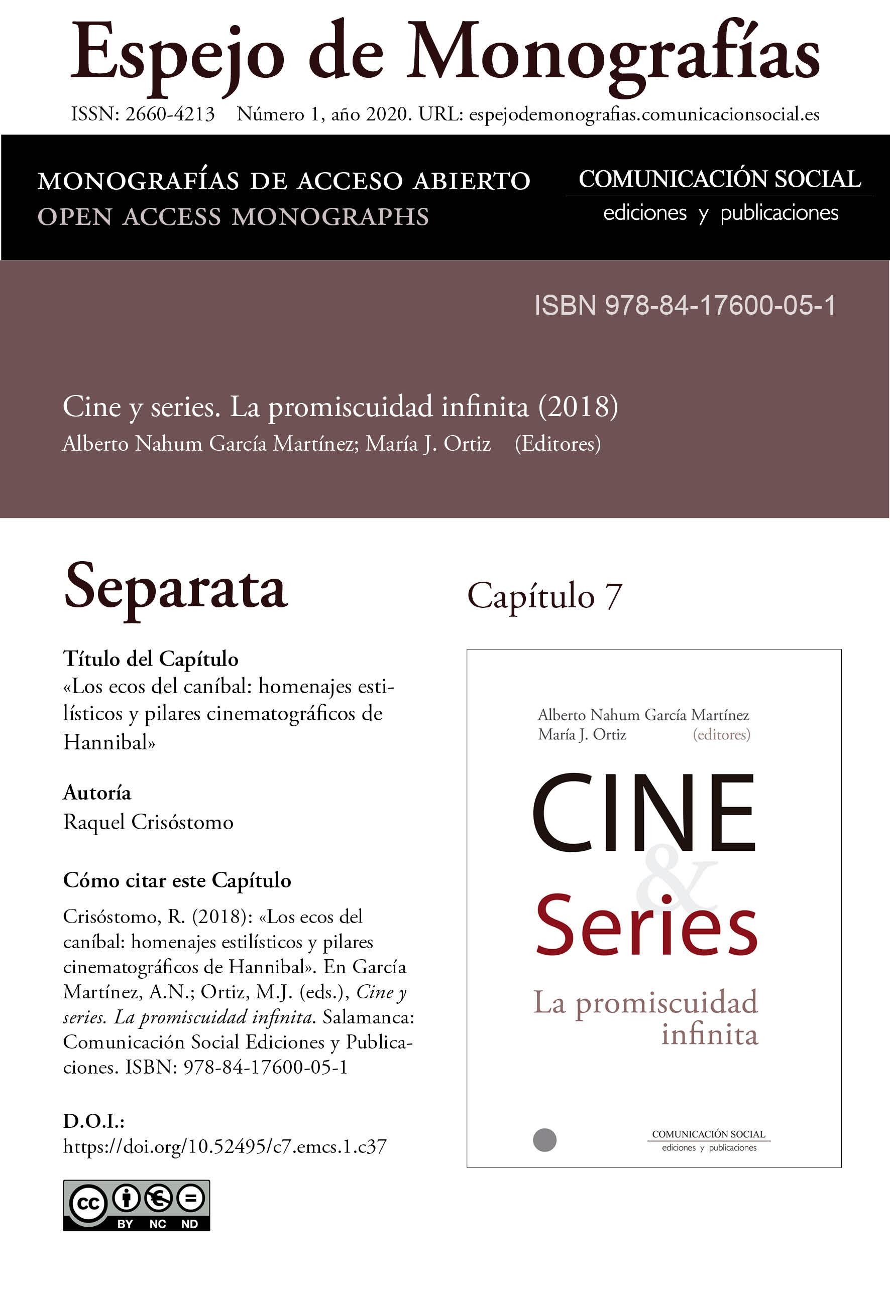 Separata del Capítulo 7 correspondiente a la monografía Cine y series: la promiscuidad infinita