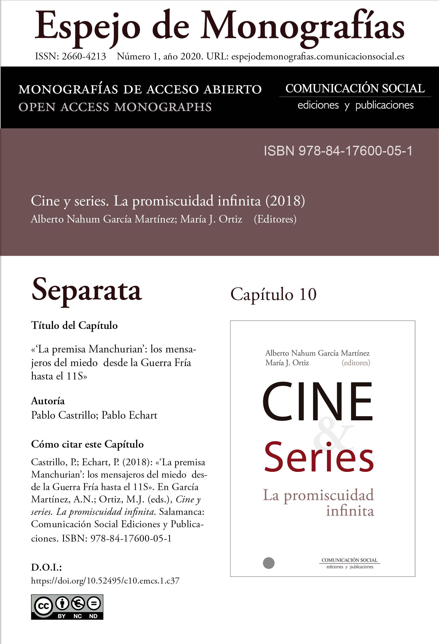 Separata del Capítulo 10 correspondiente a la monografía Cine y series: la promiscuidad infinita