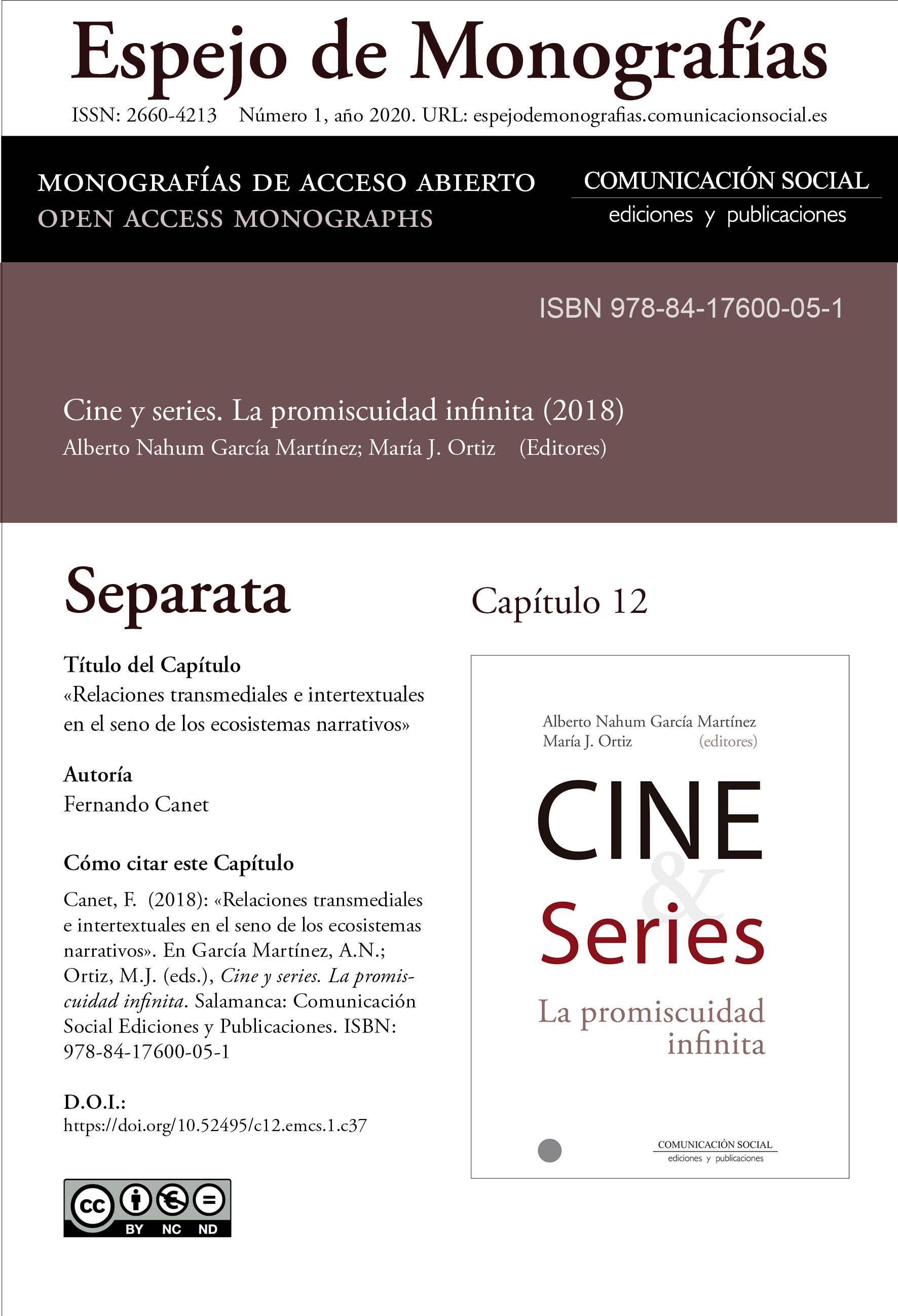 Separata del Capítulo 12 correspondiente a la monografía Cine y series: la promiscuidad infinita