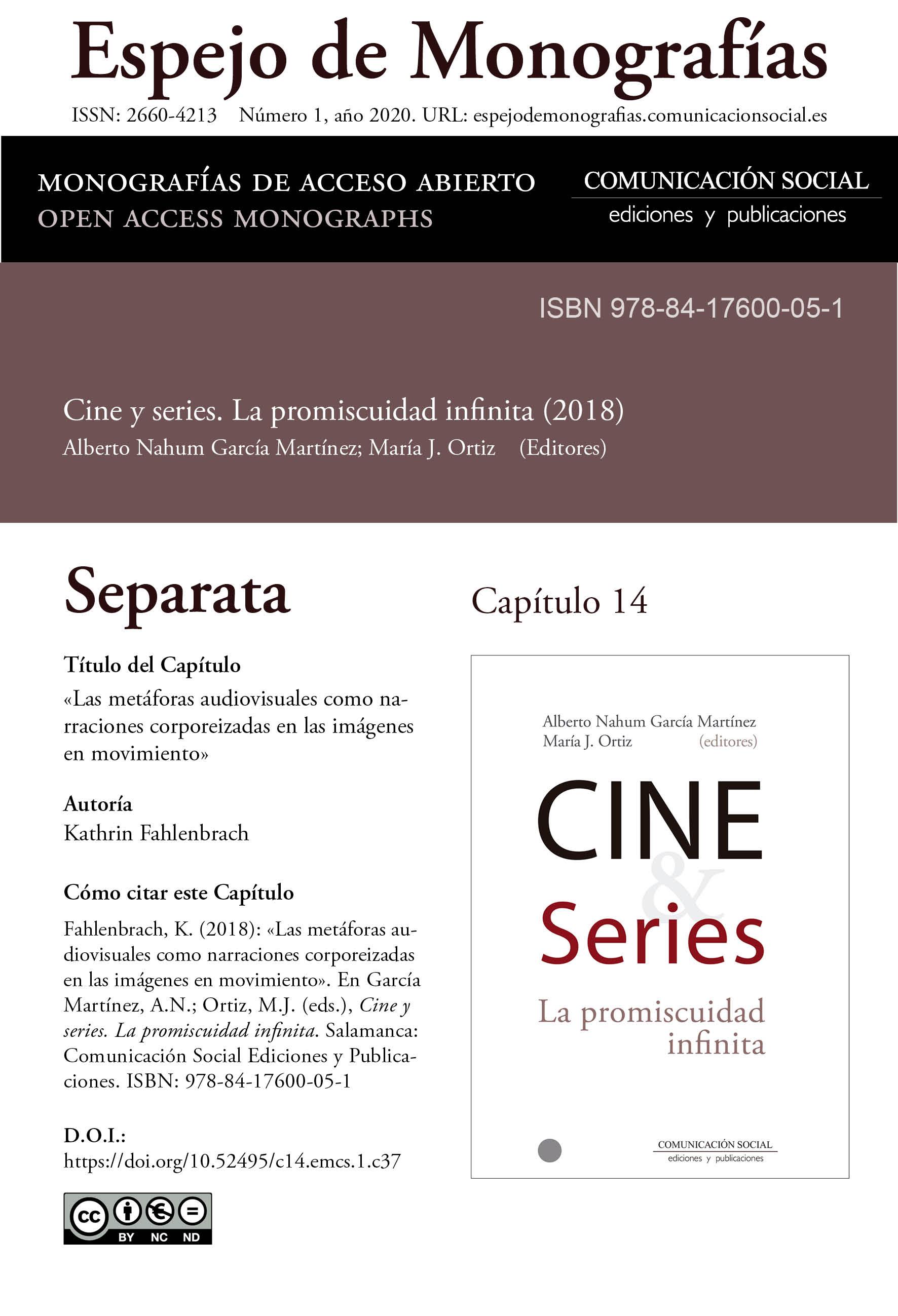 Separata del Capítulo 14 correspondiente a la monografía Cine y series: la promiscuidad infinita