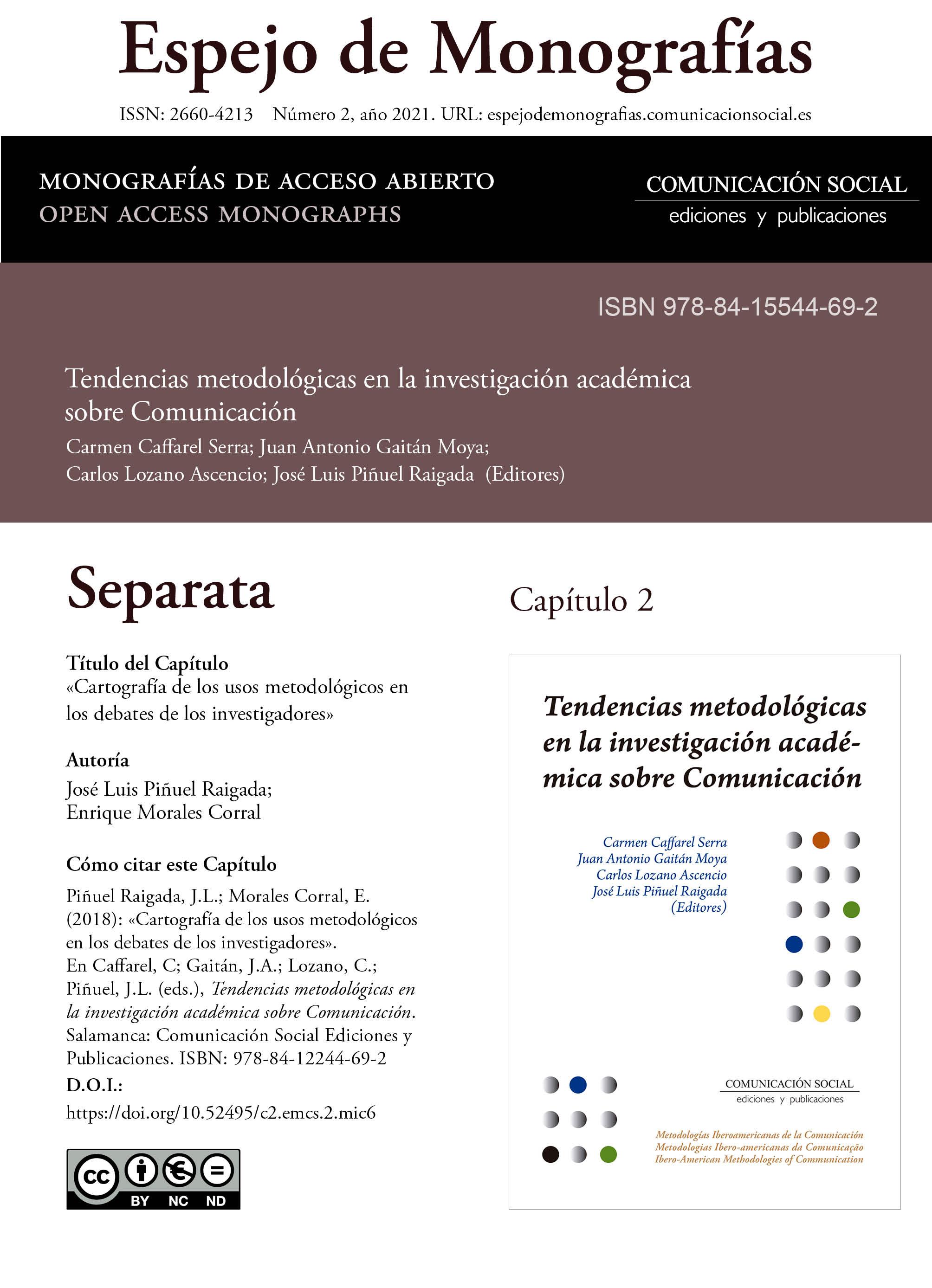 Separata del Capítulo 2 correspondiente a la monografía Tendencias metodológicas en la investigación académica en Comunicación