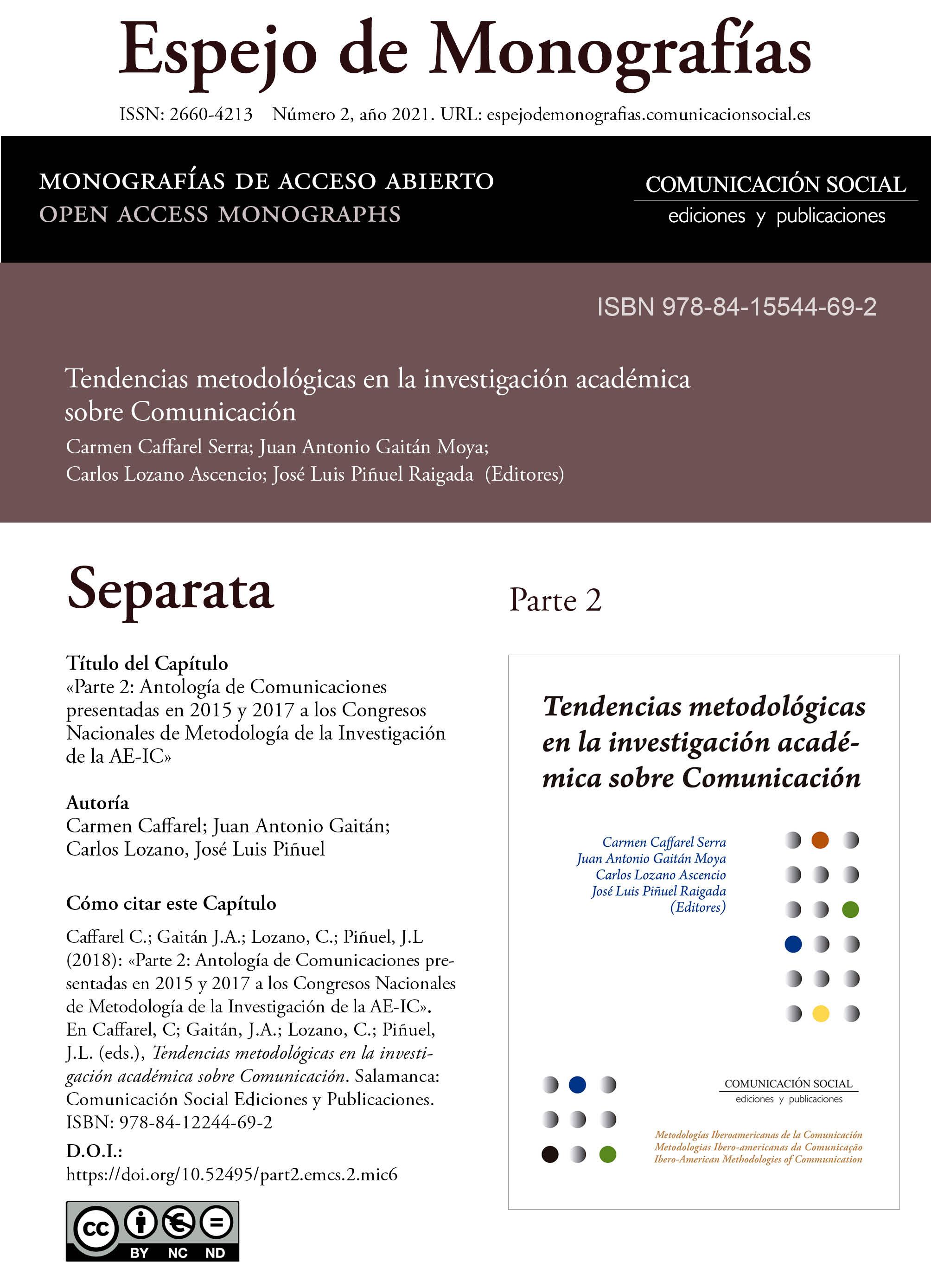 Separata de la Parte 2 correspondiente a la monografía Tendencias metodológicas en la investigación académica en Comunicación