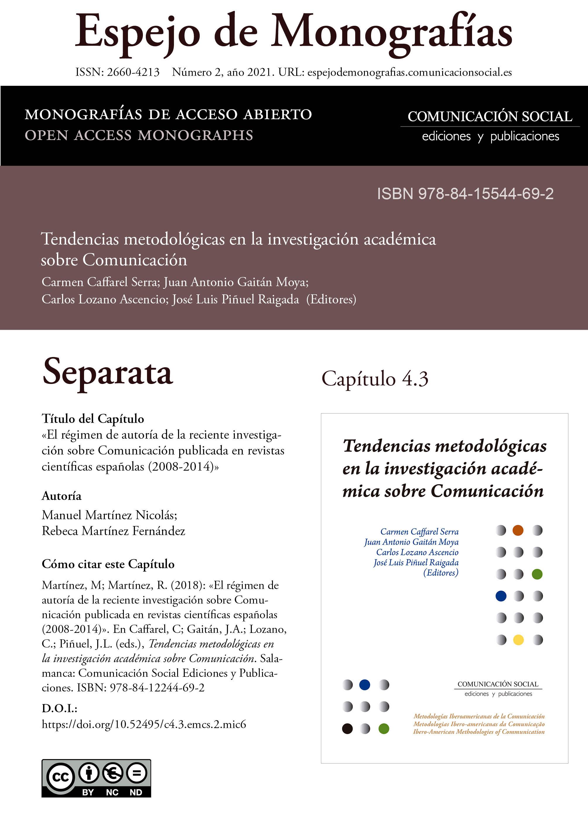Separata del Capítulo 4.3 correspondiente a la monografía Tendencias metodológicas en la investigación académica en Comunicación