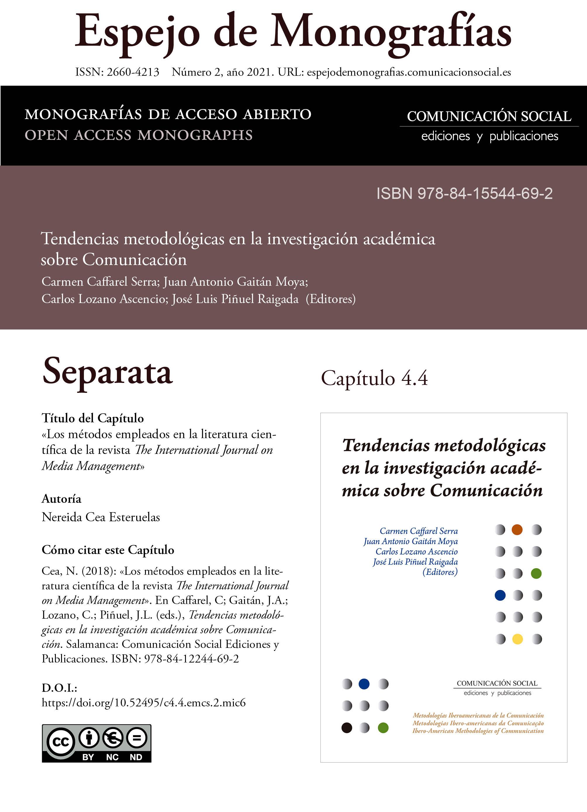 Separata del Capítulo 4.4 correspondiente a la monografía Tendencias metodológicas en la investigación académica en Comunicación
