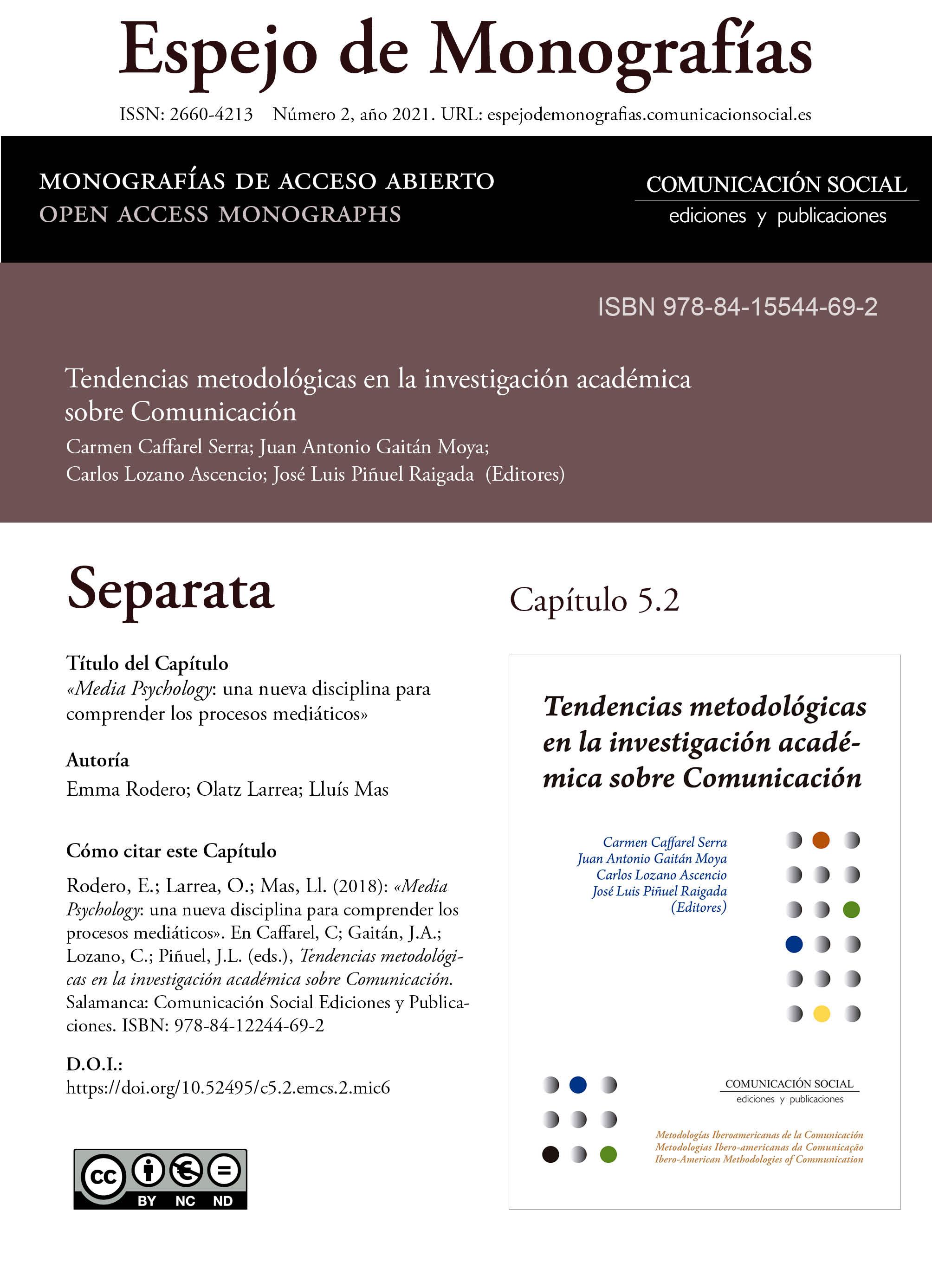 Separata del Capítulo 5.2 correspondiente a la monografía Tendencias metodológicas en la investigación académica en Comunicación