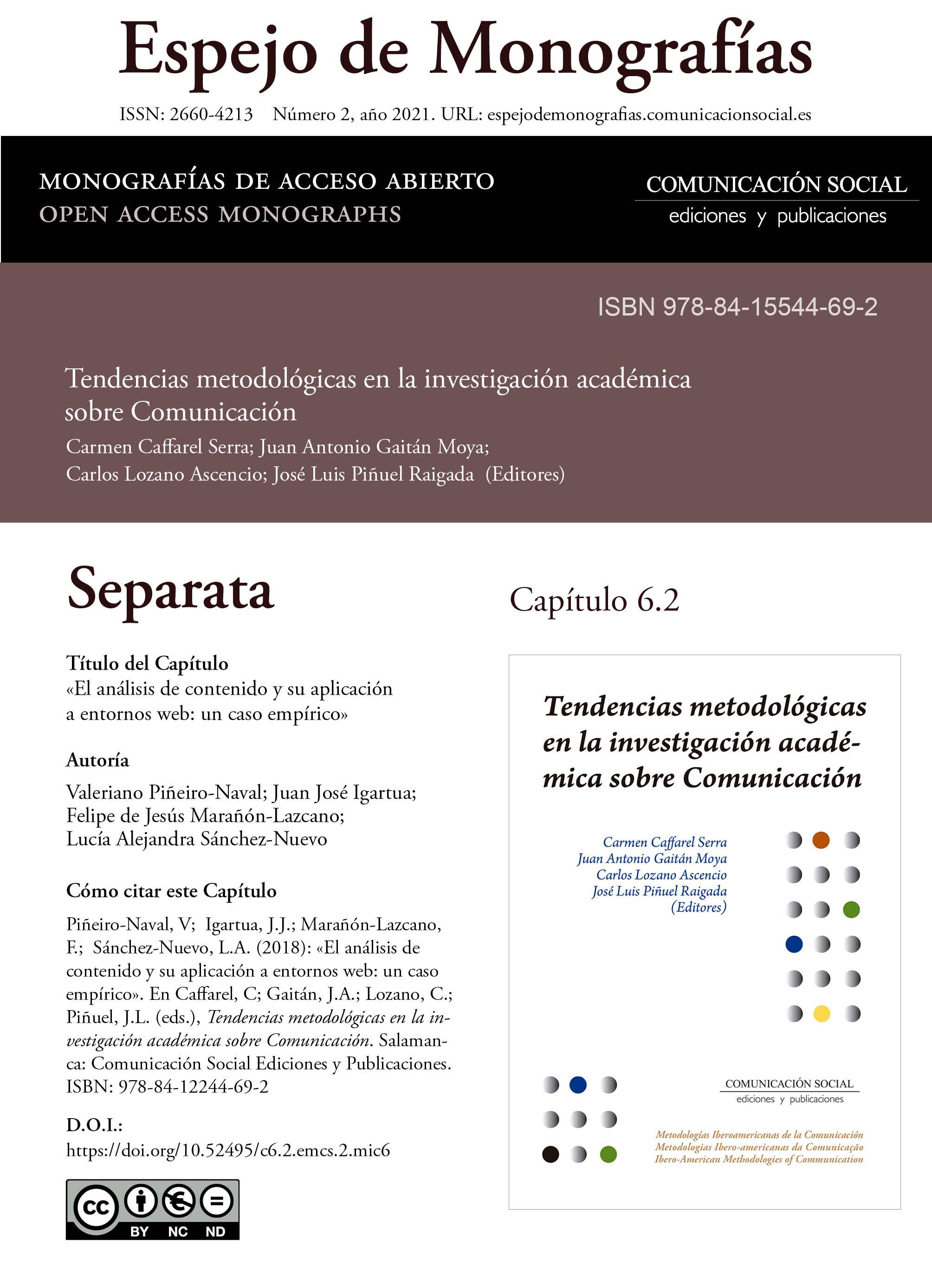 Separata del Capítulo 6.2 correspondiente a la monografía Tendencias metodológicas en la investigación académica en Comunicación